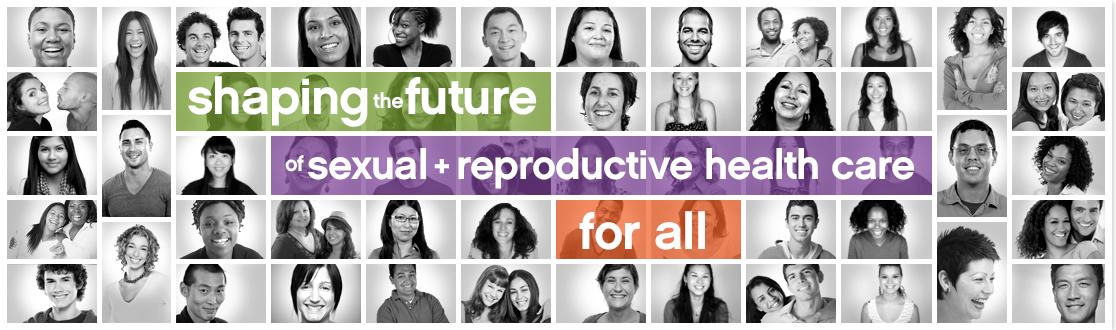 Shaping the Future of Sexual and Reproductive Health Care
