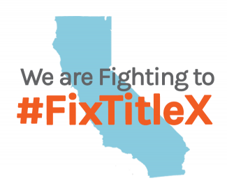 We are fighting to fix Title X